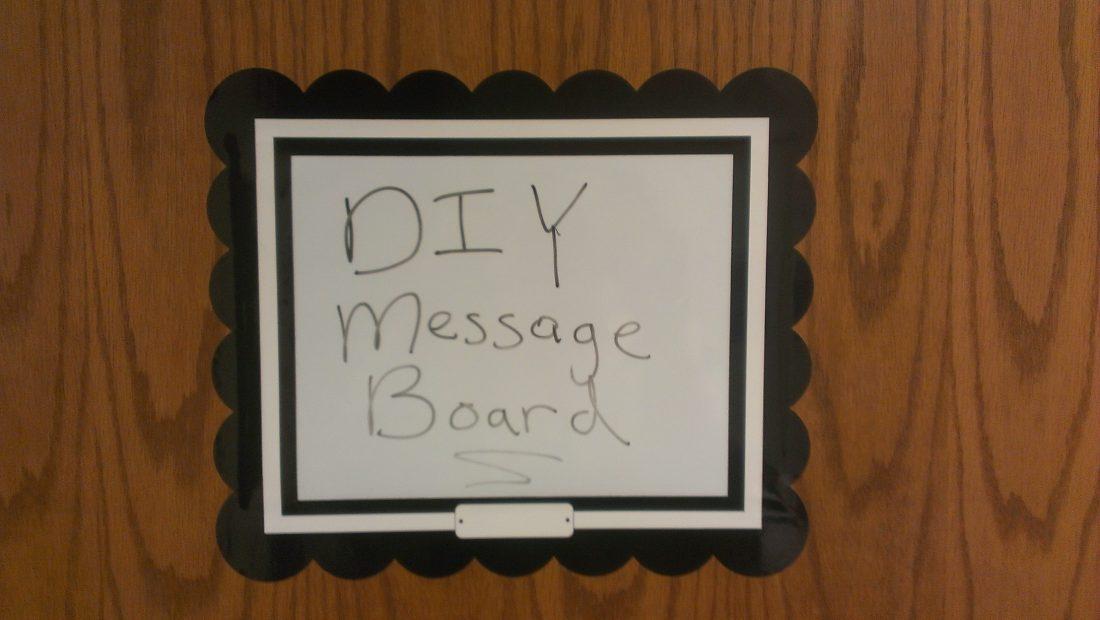 DIY Office Door Message Board - Wholistic Woman