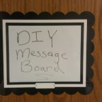 DIY Office Door Message Board