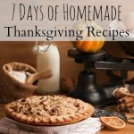 7 Days of Homemade Thanksgiving Recipes