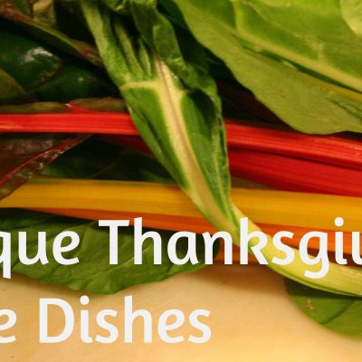 5+ More Unique Thanksgiving Side Dishes