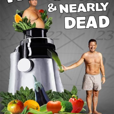 Fat, Sick & Nearly Dead {Movie Review}
