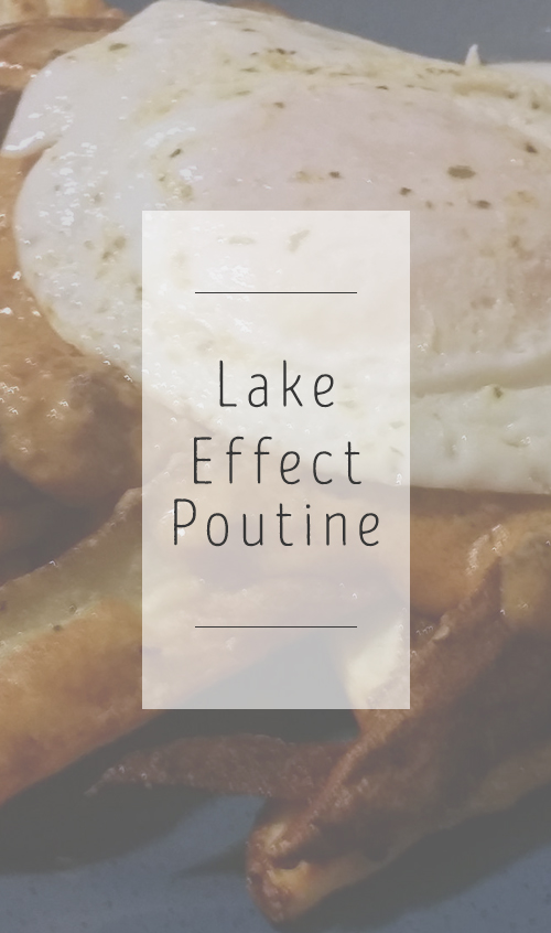 lakeeffectpoutine