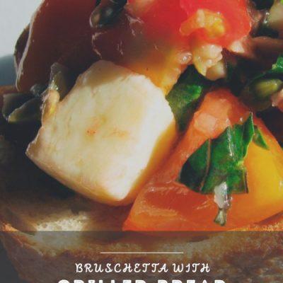 Bruschetta with Grilled Bread #SundaySupper