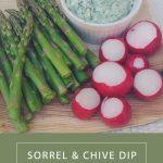 Sorrel & Chive Dip with Spring Vegetables #BrunchWeek