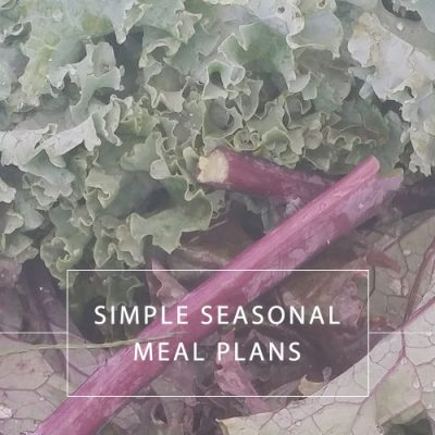 Simple Seasonal Meal Plans