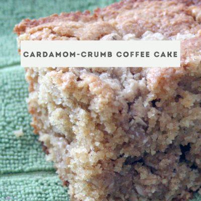 Cardamom-Crumb Coffee Cake for #SundaySupper