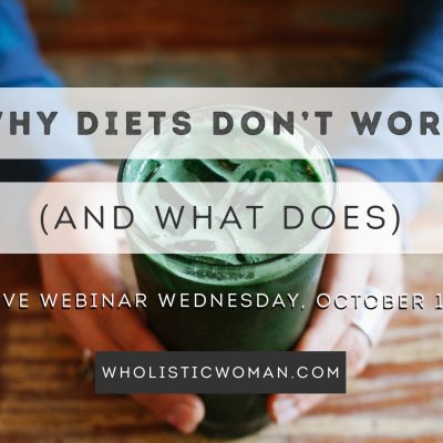 Why Diets Don't Work (and what does)