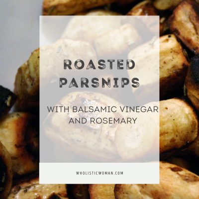 Roasted Parsnips with Balsamic Vinegar and Rosemary #SundaySupper