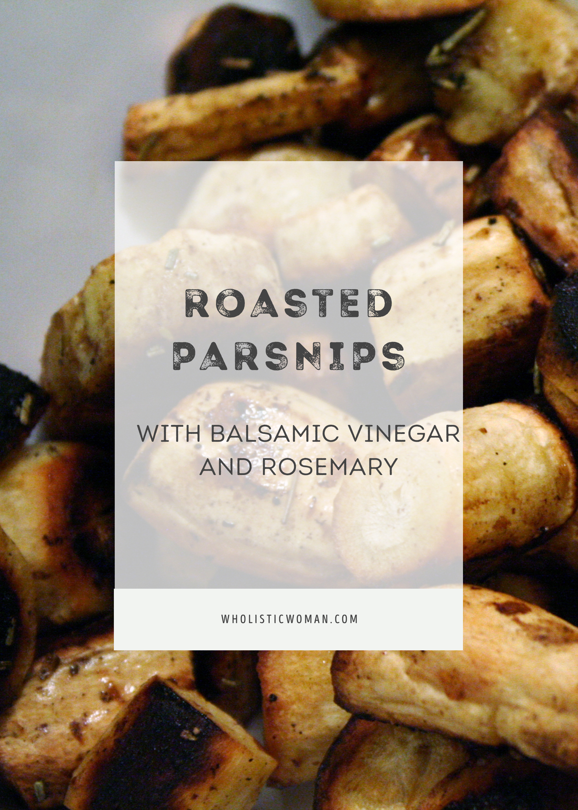 Roasted Parsnips with Balsamic Vinegar and Rosemary #SundaySupper ...