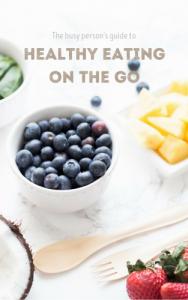 Healthy-Eatingon-the-go-700x1117