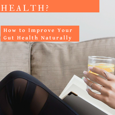 What's the Big Deal About Gut Health?