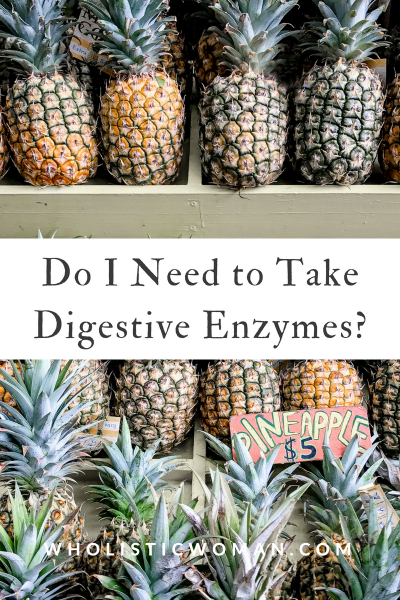 Do I Need a Digestive Enzyme Supplement?